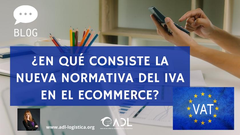 ¿En qué consiste la nueva normativa del IVA en el E-Commerce?